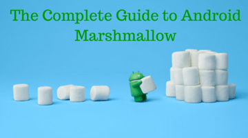 The Complete Guide to Android Marshmallow fi
