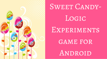 Sweet Candy- Logic Experiments game for Android fi