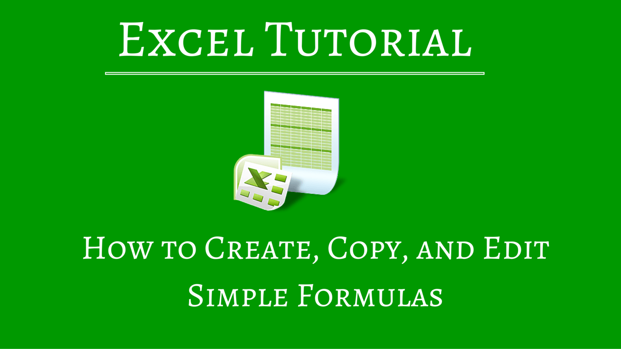 How to Write Formulas in Excel Spreadsheets