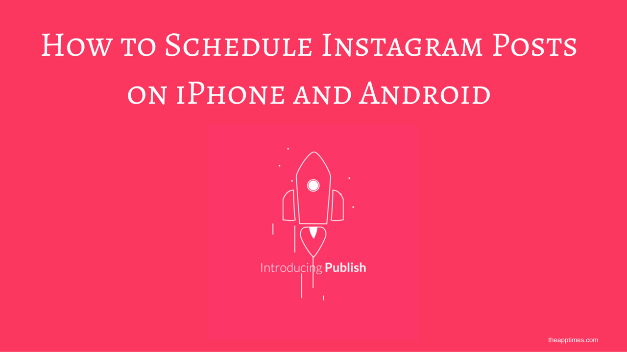 schedule instagram posts 2016