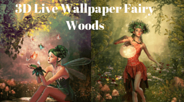 3D Live Wallpaper Fairy Woods – A Lively Collection of Wallpapers