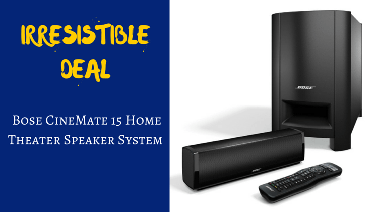 Irresistible Deal: Bose CineMate 15 Home Theater Speaker System