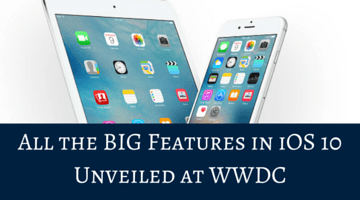 All the BIG Features in iOS 10 Unveiled at WWDC
