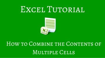 How to Combine the Contents of Multiple Cells in Excel [Method 3 is Super Easy]