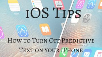How to Turn Off Predictive Text on Your iPhone