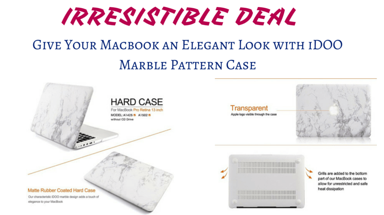 Give Your Macbook an Elegant Look with iDOO Marble Pattern Case