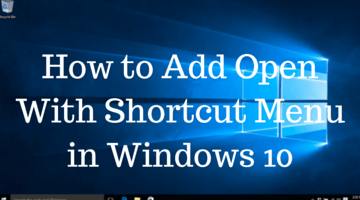 How to Add Open With Shortcut Menu in Windows 10 fi