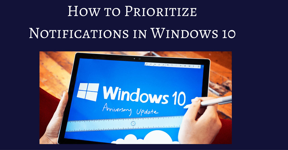 how to create windows 10 notifications