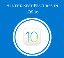 all-the-best-features-in-ios-10-tfi