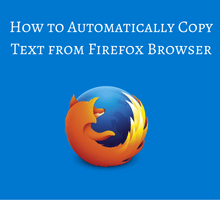 how-to-automatically-copy-text-from-firefox-browser-tfi