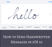 how-to-send-handwritten-messages-in-ios-10-tfi