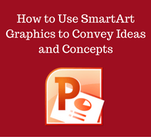 how-to-use-smartart-graphics-to-convey-ideas-and-concepts-tfi