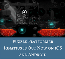 puzzle-platformer-ignatius-is-out-now-on-ios-and-android-tfi