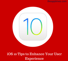 ios-10-tips-to-enhance-your-user-experience-tfi