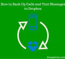 how-to-back-up-calls-and-text-messages-to-dropbox-tfi