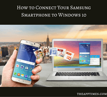 how-to-connect-your-samsung-smartphone-to-windows-10-tfi