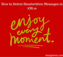 how-to-delete-handwritten-messages-in-ios-10-tfi