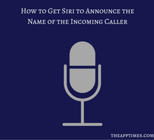 how-to-get-siri-to-announce-the-name-of-the-incoming-caller-tfi