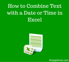learn-excel-_-how-to-combine-text-with-a-date-or-time-in-excel-tfi
