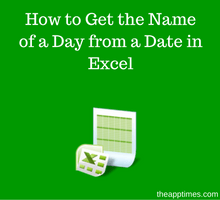 learn-excel-_-how-to-get-the-name-of-a-day-from-a-date-in-excel-tfi