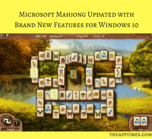 microsoft-mahjong-updated-with-brand-new-features-for-windows-10-tfi
