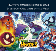 plants-vs-zombies-heroes-is-your-must-play-card-game-of-the-week-tfi
