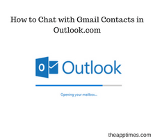 how-to-chat-with-gmail-contacts-in-outlook-dot-com-tfi