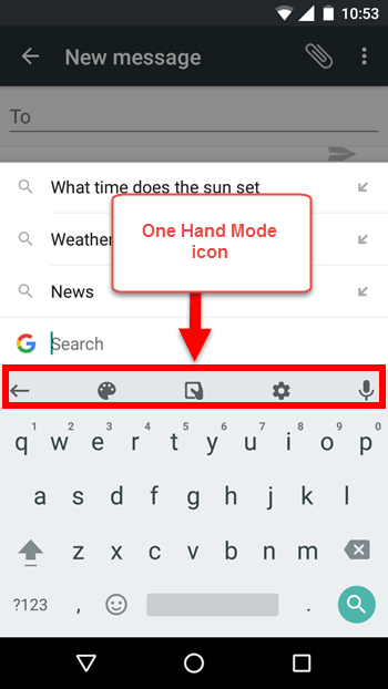 New GBoard features - One hand mode