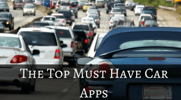 The Top Must Have Car Apps fi