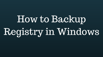 How to Backup Registry in Windows 8 and Windows 10 fi