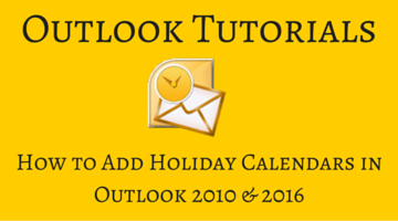 How to Add Holiday Calendars in Outlook 2010 and 2016 fi
