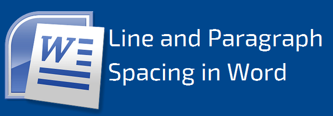 How to Change Line and Paragraph Spacing in Word