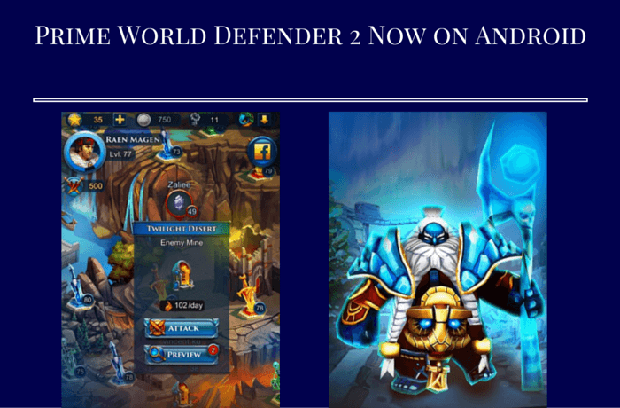 Prime World Defender 2 Available for Android
