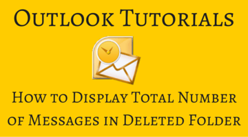 How to Display Total Number of Messages in Deleted Folder in Outlook fi