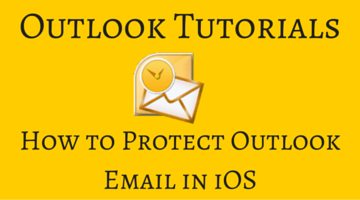 How to Protect Outlook Email in iOS fi