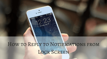How to Reply to Notifications from Lock Screen fi