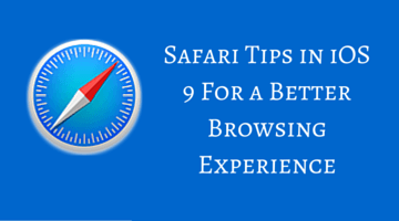 Safari Tips in iOS 9 For a Better Browsing Experience fi