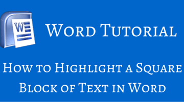 How to Highlight a Square Block of Text in Word fi