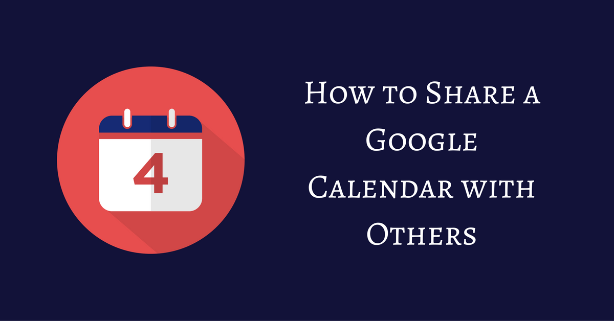how to create a google calendar to share with friends