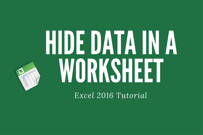 How to Hide Data in a Worksheet in Excel