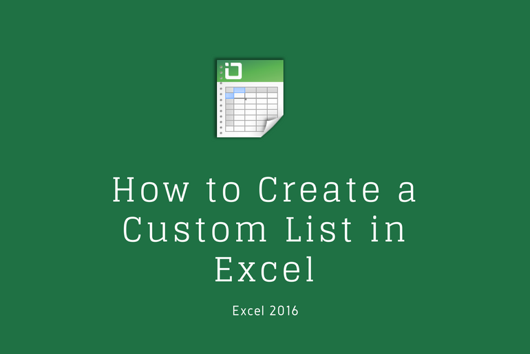 How to Create a Custom List in Excel